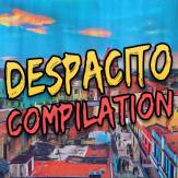 Despacito compilation